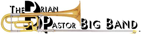 The Brian Pastor Big Band